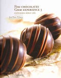 Fine Chocolates Great Experience: Extending Shelf Life (Hardcover)