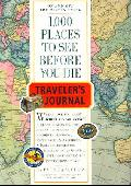 1000 Places To See Before You Die Traveler's Journal (Paperback)