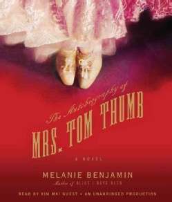 The Autobiography of Mrs. Tom Thumb (CD-Audio)