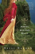 The Angel of Blythe Hall: An Historical Novel (Paperback)