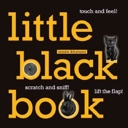 Little Black Book: Touch and Feel!, Scratch and Sniff!, Lift the Flap! (Board book)