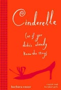 Cinderella (As If You Didn't Already Know the Story) (Paperback)