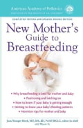 American Academy of Pediatrics New Mother's Guide to Breastfeeding (Paperback)