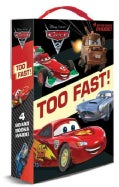 Too Fast: Lightning Mcqueen, Mater, Finn Mcmissile, Racers and Chasers (Board book)