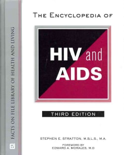 The Encyclopedia of HIV and AIDS (Hardcover)