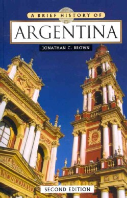 A Brief History of Argentina (Paperback)