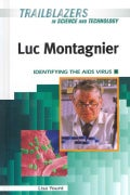 Luc Montagnier: Identifying the AIDS Virus (Hardcover)
