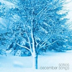 SONOS - DECEMBER SONGS