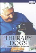 Therapy Dogs: Training Your Dog to Help Others (Paperback)