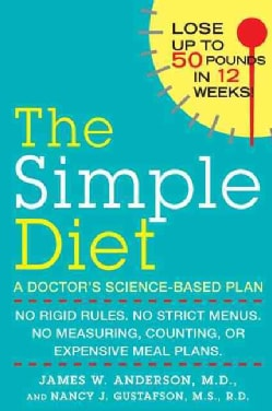 The Simple Diet: A Doctor's Science-Based Plan (Paperback)