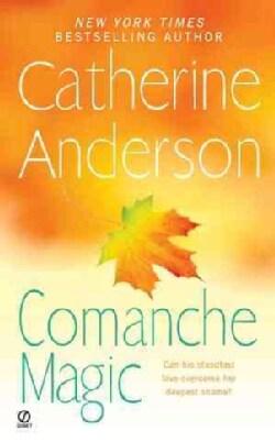 Comanche Magic (Paperback)