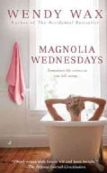 Magnolia Wednesdays (Paperback)