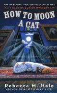 How to Moon a Cat: Cats and Curios Mysteries (Paperback)