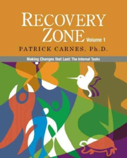 Recovery Zone: Making Changes That Last: The Internal Tasks (Paperback)