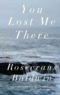 You Lost Me There (Paperback)