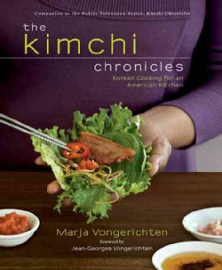 The Kimchi Chronicles: Korean Cooking for an American Kitchen (Hardcover)