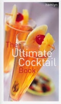 The Ultimate Cocktail Book (Paperback)