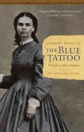 The Blue Tattoo: The Life of Olive Oatman (Paperback)