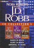 J.D. Robb CD Collection 1: Naked in Death / Glory in Death / Immortal in Death (CD-Audio)