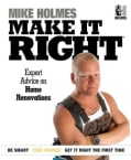 Make It Right: Inside Home Renovation with Canada's Most Trusted Contractor (Paperback)