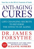 Anti-Aging Cures: Life Changing Secrets to Reverse the Effects of Aging (Hardcover)