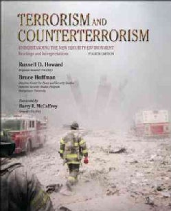 Terrorism and Counterterrorism: Understanding the New Security Environment: Readings & Interpretations (Paperback)