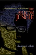 The Silicon Jungle: A Novel of Deception, Power, and Internet Intrigue (Hardcover)