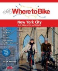 Where to Bike New York City: Best Biking in the City and Suburbs (Paperback)
