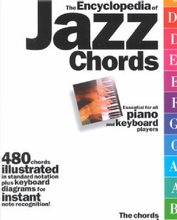 The Encyclopedia of Jazz Chords: Essential for Piano & Keyboard Players (Paperback)