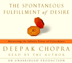 The Spontaneous Fulfillment of Desire (CD-Audio)