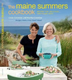 The Maine Summers Cookbook: Recipes for Delicious, Sun-Filled Days (Hardcover)