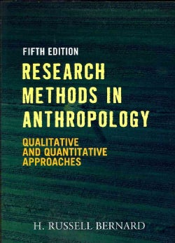 Research Methods in Anthropology: Qualitative and Quantitative Approaches (Paperback)
