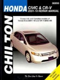 Chilton's Honda Civic & CR-V, 2001-2010: Repair Manual : Covers U.S. and Canadian models of Honda Civic(2001 thru... (Paperback)