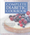 Complete Diabetic Cookbook: Healthy, Delicious Recipes the Whole Family Can Enjoy (Hardcover)