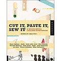 Quarry Books - Cut It, Paste It, Sew It
