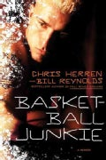 Basketball Junkie (Hardcover)