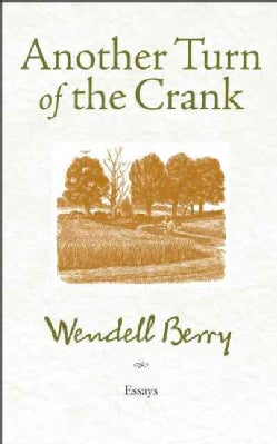 Another Turn of the Crank: Essays (Paperback)