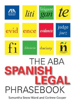 The ABA Spanish Legal Phrasebook (Paperback)