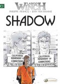 Largo Winch 8: Shadow (Paperback)