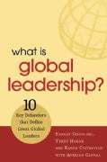 What Is Global Leadership?: 10 Key Behaviors of Great Global Leaders (Paperback)