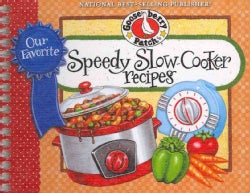 Our Favorite Speedy Slow-Cooker Recipes (Spiral bound)