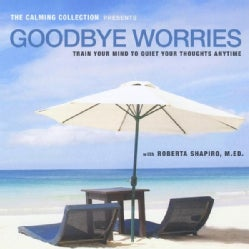 ROBERTA SHAPIRO - GOODBYE WORRIES