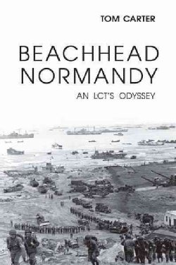 Beachhead Normandy: An Lct's Odyssey (Hardcover)