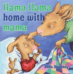 Llama Llama Home with Mama (Hardcover)