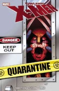 Uncanny X-men: Quarantine, Collected Editions (Paperback)