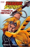 Thunderstrike: Youth in Revolt (Paperback)