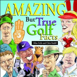 Amazing but True Golf Facts (Paperback)