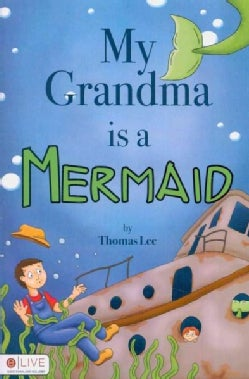 My Grandma Is a Mermaid: Includes elive Audio Book Download (Paperback)