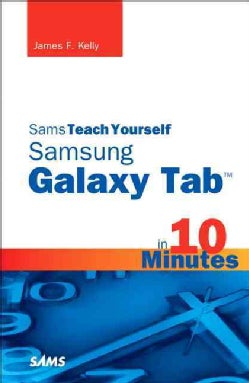 Sams Teach Yourself Galaxy Tab in 10 Minutes (Paperback)