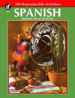Spanish Middle\High School: 100 Reproducible Activities (Paperback)